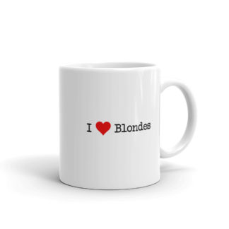 11oz Right I Heart Blondes Coffee Mug