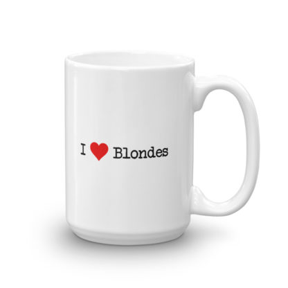 15oz Right I Heart Blondes Coffee Mug