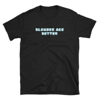 Blondes Age Better Black Short-Sleeve Women's T-Shirt