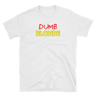 Dumb Blonde White Short-Sleeve Women's T-Shirt