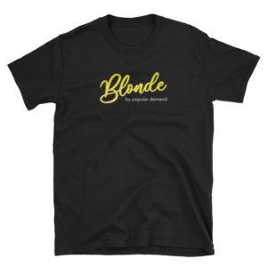 Blonde by Popular Demand - Short-Sleeve Men's T-Shirt (Dark)