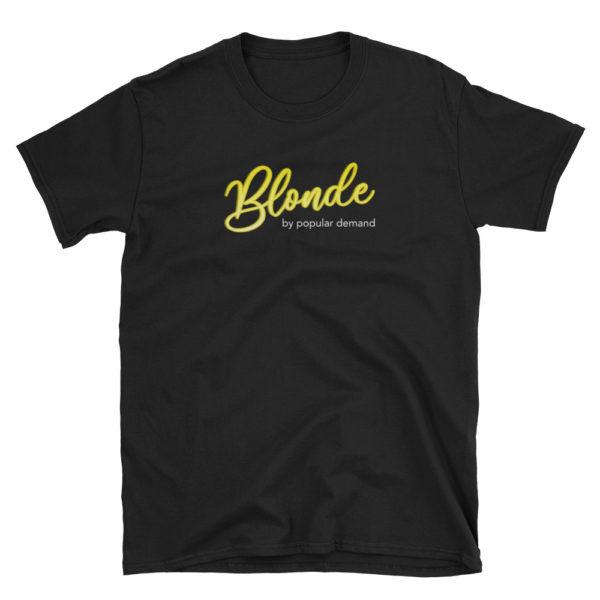 Blonde by Popular Demand - Short-Sleeve Mens T-Shirt (Black)