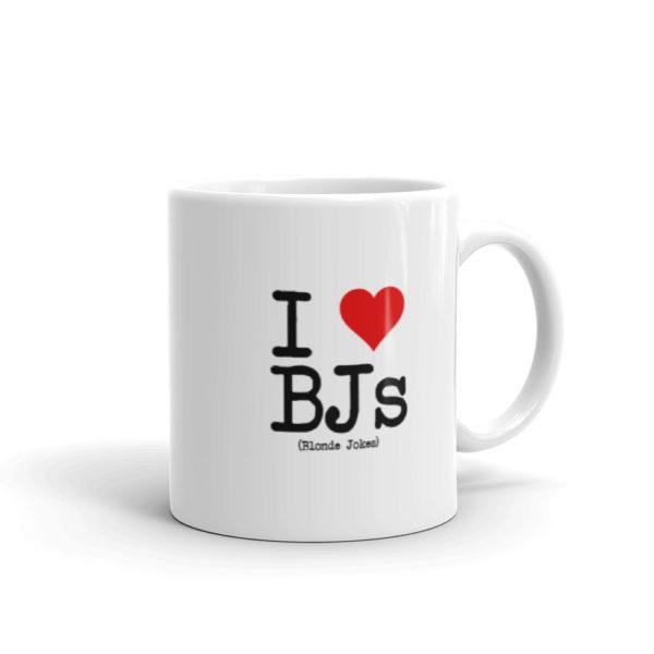 11oz Right I Love BJs Coffee Mug